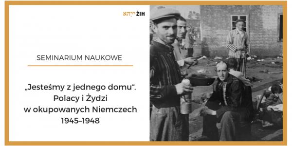 Polacy i Żydzi w okupowanych Niemczech.