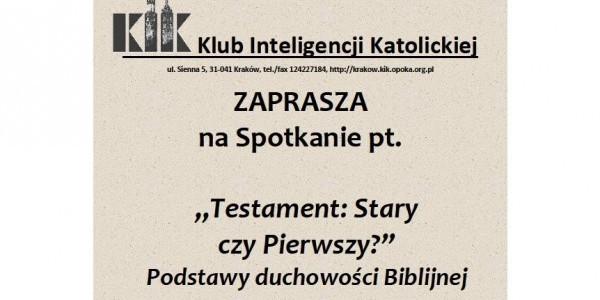 Testament: Stary czy Pierwszy?