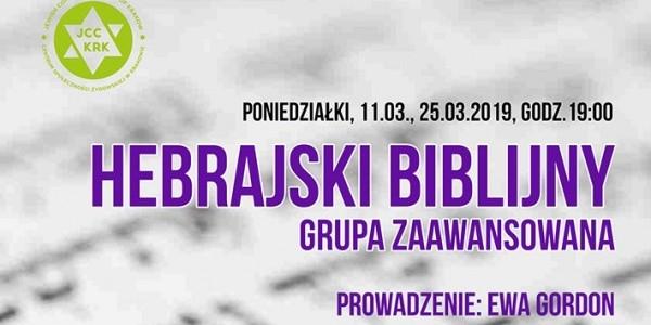 Hebrajski biblijny. JCC Kraków, marzec 2019