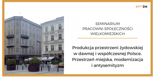 Zaproszenie na Seminarium Pracowni Społeczności Wielkomiejskich