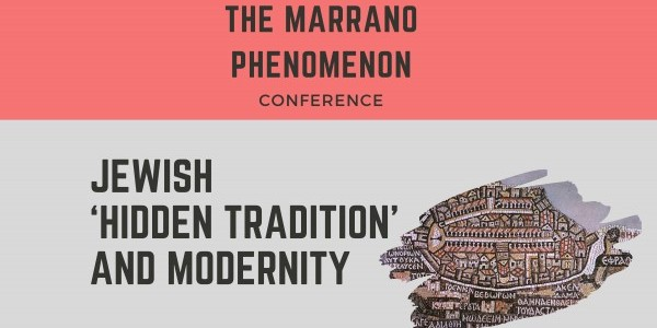 Plakat konferencji:  THE MARRANO PHENOMENON. JEWISH 'HIDDEN TRADITION' AND MODERNITY,