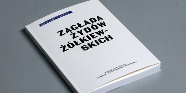 Gerszon Taffet - Zagłada Żydów żółkiewskich. Okładka