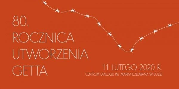 Łódź - 80 rocznica utworzenia getta - plakat