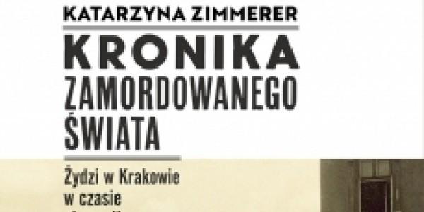 Katarzyna Zimmerer - Kronika zamordowanego miasta - fragment okładki