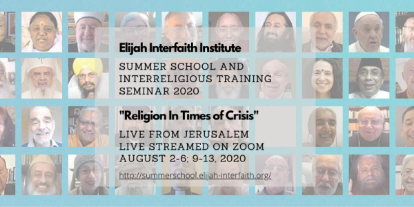 Elijah Interfaith Summer School and Interreligious Leadership Seminar.