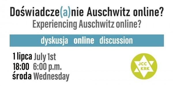 Doświadcza(e)nie Auschwitz online? - dyskusja on-line. Plakat