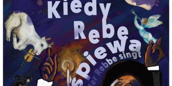 Kiedy Rebe śpiewa - piesniobranie w Kielcach (z plakatu)