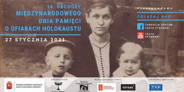 16. Międzynarodowy Dzień Pamięci o Ofiarach Holokaustu - Warszawa