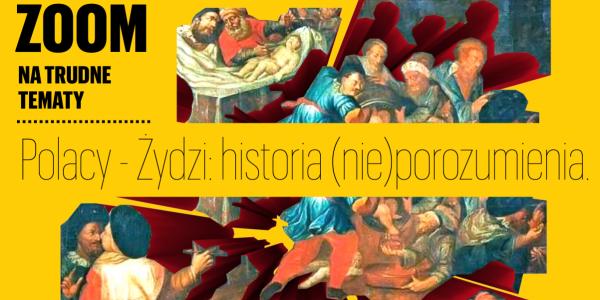Polacy i Żydzi: historia (nie)porozumienia - fot. Muzeum Historii Żydów Polskich