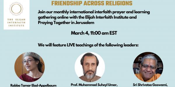 Elijah Interfaith Institute - Friendship Teachings and Praying Together