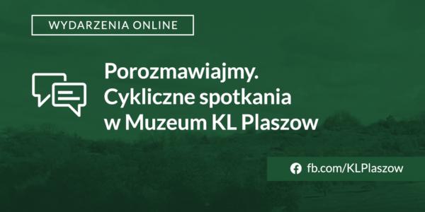 Muzeum kl. Płaszów zaprasza