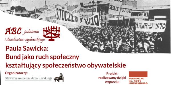 Bund jako ruch społeczny kształtujący społeczeństwo obywatelskie