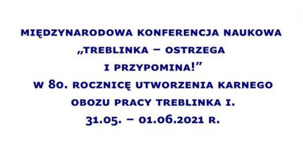Treblinka - ostrzega i przypomina!