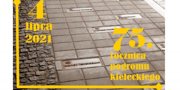 Bogdan Białek,   prezes Stowarzyszenia im. Jana Karskiego ma zaszczyt zaprosić na obchody 75. rocznicy pogromu kieleckiego.