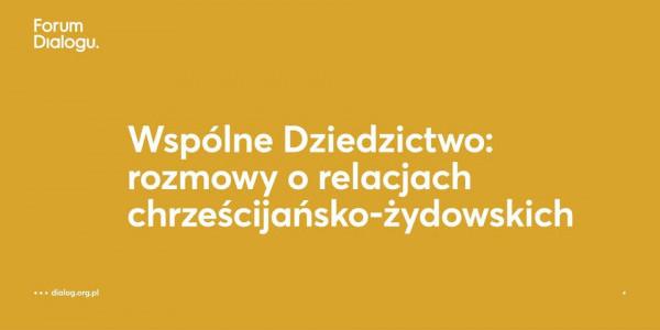 Forum Dialogu - Wspólne Dziedzictwo