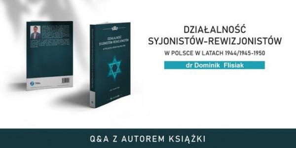 """Retransmisja Q&A z dr. D. Flisiakiem, autorem książki """"Działalność syjonistów-rewizjonistów w Polsce…"""""""